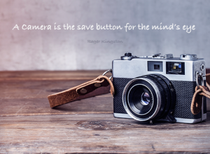 A camera is the save button for the mind's eye